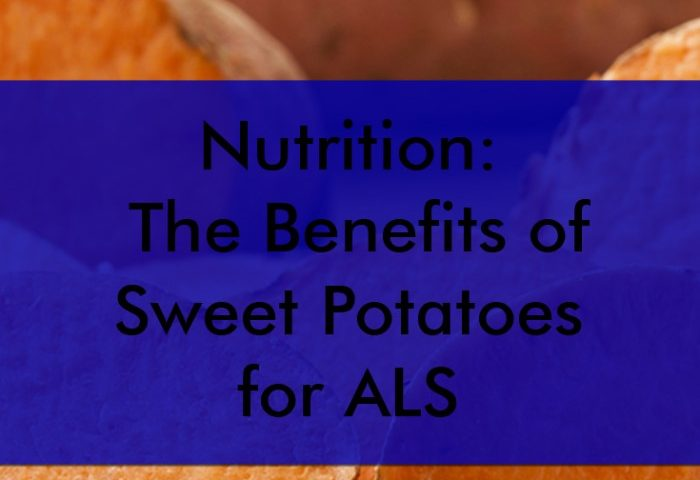 Nutrition: The Benefits of Sweet Potatoes for ALS