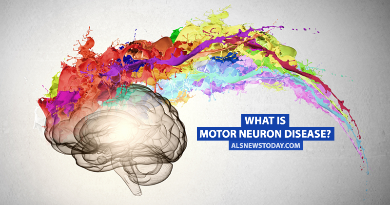 What is motor neuron disease als news today for What causes motor neuron disease mnd
